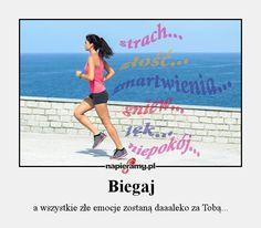 Biegaj, a wszystkie złe emocje zostaną daleko za Tobą. #bieganie #motywacja #inspiracja