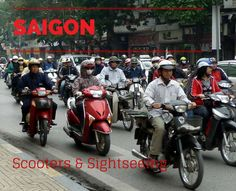 Saigon - Sightseeing and Scooters. A guide on what to see in Ho Chi Minh City in 48 hours...