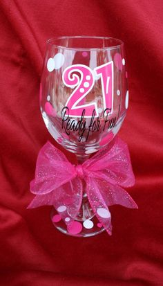 21st Birthday wine glass. 21 Ready for Fun! 21st Birthday gift. 21st Birthday gift ideas.