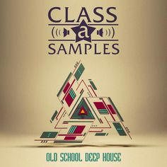 Old School Deep House from Class A Samples