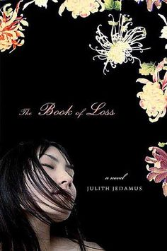 The Book of Loss by Julith Jedamus