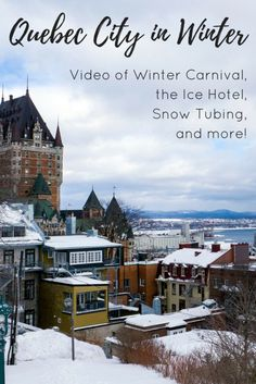 Video: Quebec City in Winter - The Magic of Snow and Ice