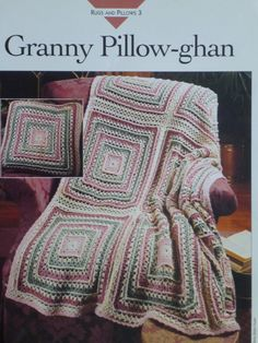 Granny Pillowghan pattern Vanna's 757 by CarolsCreations77, $2.00