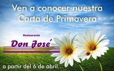 A partir de hoy estrenamos la Carta de Primavera en el Restaurante Don José. No te la puedes perder. Será una experiencia llena de novedades.