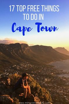 17 Top free things to do in Cape Town South Africa | What to do in Cape Town for free | Things to do for free in Cape Town ***** Cape Town | South Africa | Activities in Cape Town | Western Cape | Hike Table Mountain | Lions Head | Sightseeing Cape Town | What to do in Cape Town #capetown #southafrica