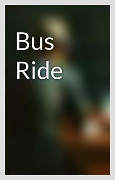 """""""Bus Ride"""" by DuncanSwallow - """"…"""""""