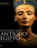 HISTORIA DEL ANTIGUO EGIPTO - IAN SHAW (ISBN: 9788497346238). Comprar el libro desde México, ver resumen y comentarios online.
