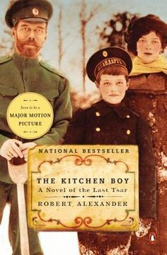 Historical Fiction set in the last years of Romanov rule. The Kitchen Boy: A Novel of the Last Tsar by Robert Alexander.