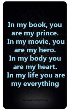 You're My Man. My Soulmate. When we only have one quick moment it's hard to decide if to burst out saying alot of things, hugging you, or kissing you, but just know I LOVE YOU. Cute Love Quotes, Love Husband Quotes, Love Yourself Quotes, Love Poems, Love Quotes For Him, Men Quotes, Life Quotes, Romantic Quotes, Hopeless Romantic