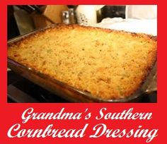 Grandma's Southern Cornbread Dressing on MyRecipeMagic.com: My grandmother often made this for my family at holidays and also just with good homemade meals. I hope you enjoy it as much as I have! These are the kind of recipes that memories are made of..