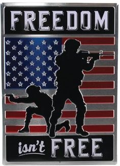 Buy the Open Road Brands Freedom Isn't Free Die-Cut Embossed Tin Sign and more quality Fishing, Hunting and Outdoor gear at Bass Pro Shops. American Pride, American History, American Flag, American Soldiers, I Love America, God Bless America, Military Mom, Military Signs, Military Service