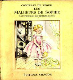 Les malheurs de Sophie de la Comtesse de Ségur Illustrations : Manon Iessel