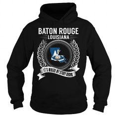 Cool Baton Rouge, Louisiana - Its Where My Story Begins Shirts