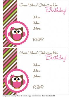 Owl Birthday Invite-General. Great site for parties and free printables.