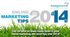 Bekijk de #tips2014 van @karelgeenen & blaas jouw #OnlineMarketing nieuw leven in!