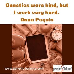 Genetics were kind, but I work very hard. - Anna Paquin Meine DNA gut, aber ich arbeite auch hart.  #lowcarb #lowfat #startedasabenteuer #macheseinfach #geneticbalance #dnatest #dna #abnehmen #gesund #healthy #health #gesundheit #dnastyle #ernährung #ernährungsplan #sportprogramm #diet #essen #eating #kochen #cooking #paquin #annapaquin Fun Quotes, Best Quotes, Kind, Wood Watch, Loosing Weight, Health, Simple, Koken, Food