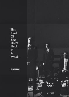 This kind os hit don't heal in a week. [ Interpol - My Blue Supreme ] El Pintor