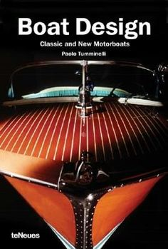 Boat Design: Classic and New Motorboats