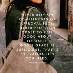"""""""What should I do others make me feel like I'm not worth much?  Day 16/31  But he said to me, """"My grace is sufficient for you, for my power is made perfect…"""""""