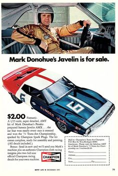 AMC Javelin Mark Donohue advertisement for Champion spark plugs Vintage Racing, Vintage Ads, Amc Javelin, Drag Racing, Auto Racing, Model Cars Kits, American Motors, Trans Am, Car Advertising