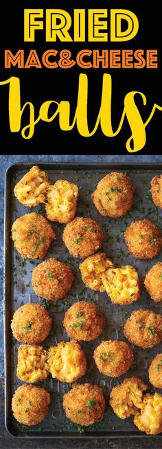 Fried Mac and Cheese Balls - A comfort classic that everyone will be fighting for! Crisp on the outside yet so soft, creamy and cheesy on the inside. YESSS!