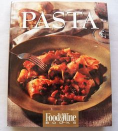 $5.80/free shipping USA - Food & Wine - Pasta 1994 HC (82017-744 BO) cookbooks