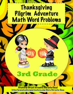$  Students will learn about the Pilgrims as they solve 12 self-checking word problems.  This fun resource includes a game, activities, worksheets, Pilgrim Trivia poster, student recording sheets, and answer key.  Great for centers or cooperative groups.