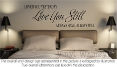 Would love to have in the hallway between the kids rooms  Vinyl Wall Art  Quote  Loved You Yesterday Love You by VinylWhimsy, $10.00