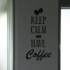 """Coffee is the best partner to spend some million dollar moments. Its aroma and delicious taste will make you forget everything. The """"Keep Calm and Have Coffee Wall Decal"""" will be a romantic touch for your love of coffee. Check colors and sizes below. SMALL:- 12 X 24 - INCHES MEDIUM :- 18 X 36 - INCHES LARGE:- 24 X 48 - INCHES"""