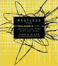 Restless Study Guide: Because You Were Made for More: Jennie Allen: 9780849922367: Amazon.com: Books
