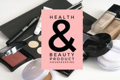 Health & Beauty Product Housekeeping Tips - OMG Lifestyle Blog