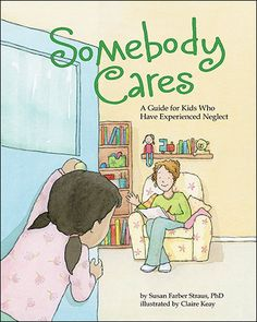 Somebody Cares explores the feelings and thoughts many kids have when they've had to look out for themselves or be alone much of the time. A useful book to read with a caring adult — such as a parent, foster parent, kinship parent, or therapist — Somebody Cares reassures children who have experienced neglect that they are not to blame for what happened in their family, and that they can feel good about themselves for many reasons.