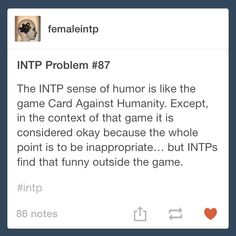 intp humor - good luck trying to find something that will offend us