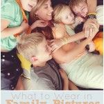 What+to+wear+in+Family+Pictures