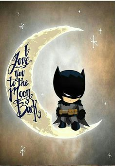 I love you to the moon and back. Batman - Batman Decoration - Ideas of Batman Decoration - I love you to the moon and back. Batman Nursery, Batman Bedroom, Baby Batman, Panda Nursery, Batman And Catwoman, Batman Art, Batgirl, Boy Room, Kids Room