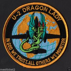 U-2 DRAGON LADY #2 - IN GOD WE TRUST - OTHERS WE MONITOR - USAF - NRO PATCH