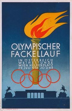 Poster of the Olympic torch created in honour of its passing through Vienna on its way to the 1936 Olympic Games in Berlin. \ Mandatory Credit: IOC Olympic Museum /Allsport Get premium, high resolution news photos at Getty Images 1936 Olympics, Berlin Olympics, Summer Olympics, Olympic Gymnastics, Olympic Games, Olympic Crafts, Asian Games, Picture Postcards, Winter Games