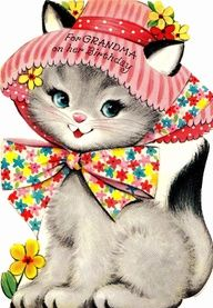 Vintage Cat with Hat Grandma Birthday card Happy Birthday Vintage, Vintage Valentines, Vintage Holiday, Vintage Greeting Cards, Vintage Postcards, Vintage Images, Printable Images, Photo Chat, Old Cards