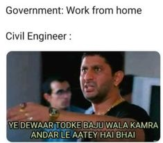 Civil Engineers Doing Working From Home Funny Science Jokes, Very Funny Memes, Funny True Quotes, Some Funny Jokes, Funny School Memes, Funny Video Memes, Jokes Quotes, Funny Relatable Memes, Wtf Funny