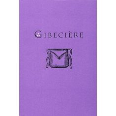 Gibeciere Vol. 3, No. 1 (Winter 2008) by Conjuring Arts Research Center - Book