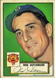 Fred Hutchison 1952 Pitcher - Detroit Tigers  Card Number: 126  Series: Topps Series 1