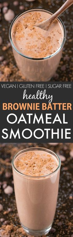 Healthy Brownie Batter Oatmeal Smoothie (V, GF, DF)- Thick, creamy and the taste and texture of real brownie batter, this smoothie is perfect for breakfast, snacks or even a post workout shake! {vegan, gluten free, sugar free recipe}- thebigmansworld.com Protein Smoothies, Smoothie Recipes Oatmeal, Smoothie Proteine, Breakfast Smoothie Recipes, Breakfast Snacks, Vegetarian Smoothies, Workout Smoothie, Vegetable Smoothies, Smoothie Cleanse