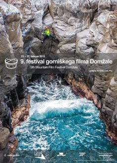 Odštevamo dneve do 9. festivala gorniškega filma Domžale | Lajf.com Film Festival, Water, Outdoor, February, Gripe Water, Outdoors, Outdoor Games, Aqua