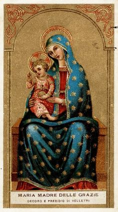 Mary and child: Maria Madre delle Grazie The image of Mary Mother of Grace in Velletri, Italy. Blessed Mother Mary, Divine Mother, Blessed Virgin Mary, Religious Images, Religious Icons, Religious Art, Santa Maria, Hail Holy Queen, Images Of Mary