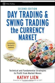 http://forexpins.com/day-trading-and-swing-trading-the-currency-market-technical-and-fundamental-strategies-to-profit-from-market-moves-wiley-trading/ Discover a variety of technical and fundamental profit-making strategies for trading the currency market with the Second Edition of Day Trading and Swing Trading the Currency Market. In this book, Kathy Lien–Director of Currency Research for one of the most popular Forex providers i...