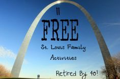 St. Louis, Free Family Activities, Free St. Louis Family Activities