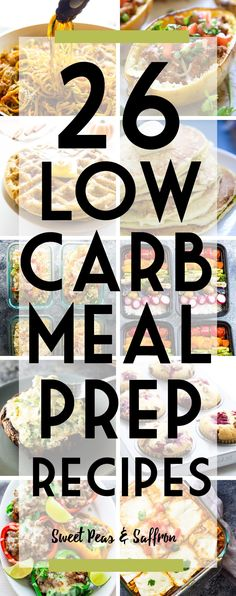 These low carb meal prep recipes have got you covered for breakfast, lunch, dinner and snacks! Carb amounts listed for each recipe.