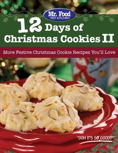 12 Days of Christmas Cookies II - Check out more of the latest Christmas cookie recipes you'll want this holiday season!