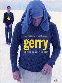 Gerry (2002) un film de Gus Van Sant avec Casey Affleck et Matt Damon. Telechargement, VOD, cinéma, TV, DVD.