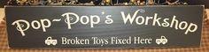 Pop Pop's Workshop primitive wood sign by PrimitiveHodgePodge #poppop #pop #grandpa